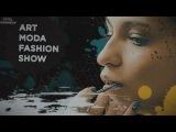 ART FASHION SHOW - 10 YEARS (2016)  МОДЕЛЬНОЕ АГЕНТСТВО АРТ МОДА - 10 ЛЕТ (2016)