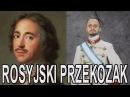 Rosyjski Przekozak - Piotr Wielki. Historia Bez Cenzury