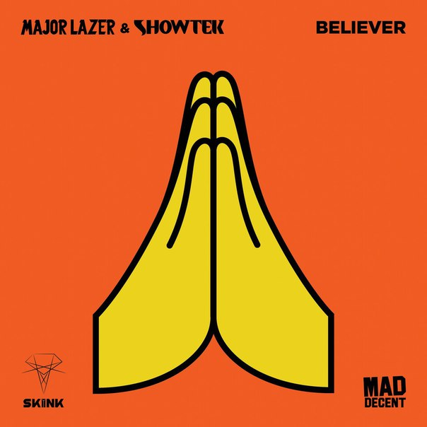 Showtek & Major Lazer - Believer (Original Mix)