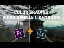 Color Grading dengan Adobe Lightroom