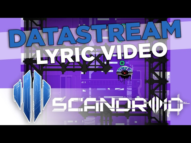 Scandroid - Datastream (Official Lyric Video)