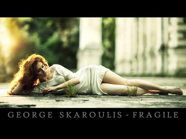 George Skaroulis - Fragile ▄ █ ▄ █ ▄