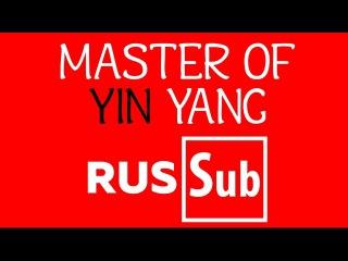 「Luo Tianyi・Yan He」 Master of Yin and Yang / 阴阳先生「RUS Sub」