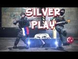Silver Play #1 | ТАЩИТЕ РЕБЯТА