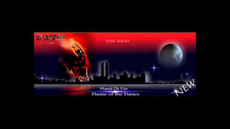 MarcelDeVan - Flame of the Dance [ Maxi ]