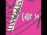 Paquito D' Rivera - Panamericana (Calle 54)
