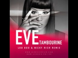 Eve - Tambourine (Lou Doo &amp Nicky Rich Remix)