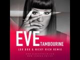 Eve - Tambourine (Lou Doo &amp Nicky Rich Remix)
