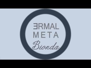 Ermal Meta - Bionda (con testo)