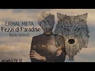 Ermal Meta - Pezzi Di Paradiso (con testo)