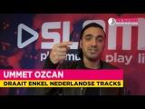 Ummet Ozcan (DJ-set)  Bij Igmar