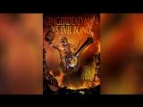 Спёкшийся против зловещего Бонга (2013) | Gingerdead Man Vs. Evil Bong
