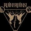 ruin!ruins!