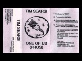 TIM SEARS ONE OF US (PROS) (Side B) K7 (Not On Label) 1998