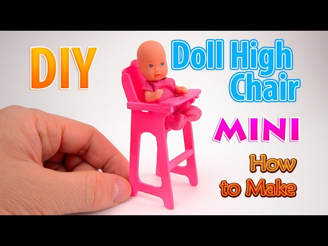 DIY Realistic Miniature Doll High Chair