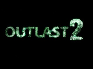 Геймплей Outlast II - [Outlast II Official Gameplay]