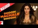 Mashup Dhoom Machale Dhoom DHOOM3 Katrina Kaif