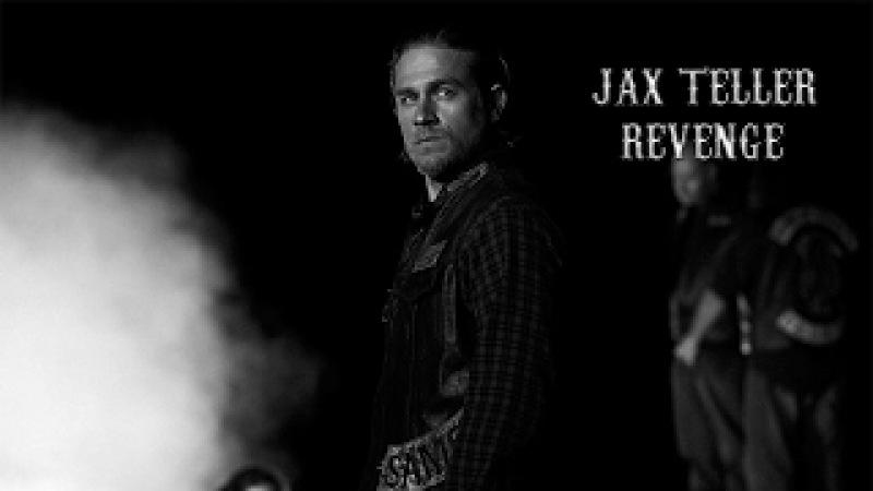 (SOA) Jax Teller- Revenge || HD