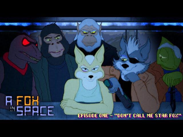 A Fox in Space - S01E01 - Don't Call Me Star Fox [1080p]
