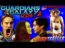 GUARDIANS OF THE GALAXY VOL.2 Weird Trailer ( U.S. Version )   FUNNY SPOOF PARODY by Aldo Jones