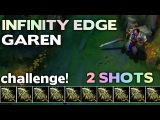 Infinity Edge Only! GAREN | League of Legends