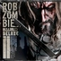 Rob Zombie - Devil's Hole Girls And The Big Revolution