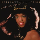 "Evelyn ""Champagne"" King - Just a Little Bit of Love"