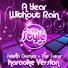 Ameritz Audio Karaoke - A Year Without Rain (In the Style of Selena Gomez & The Scene) [Karaoke Version]