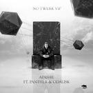 Apashe - No Twerk VIP (feat. Panther & Odalisk) [Video Edit]