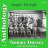 Tommy Dorsey and His Orchestra - Well All Right (Tonight's the Night)