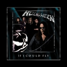 Helloween - If I good fly