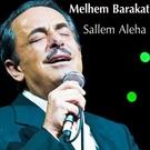 Melhem Barakat - Aahd Alla Ya Mahboub