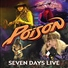 Poison - 7 Days Over You