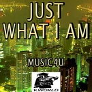 Music4U - Just What I Am (Karaoke Version) [Originally Performed By Kid Cudi and King Chip]
