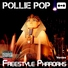 Pollie pop freestyle pharoahs feat naro moe b