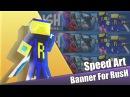 Speed Art12: Banner for RusH.[1080p]