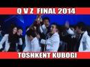 QVZ - Toshkent kubogi (FINAL 2014) | КВЗ - Тошкент кубоги (ФИНАЛ 2014)