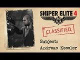 Sniper Elite 4 - Andreas Kessler Трейлер история