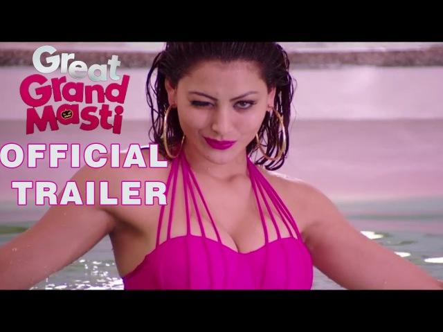 Great Grand Masti Official Trailer | Riteish, Vivek, Aftab, Urvashi
