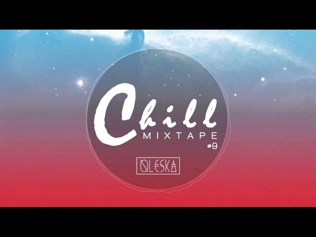 Chill Mixtape 9 - Sunny Times by Oleska