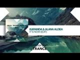 Karanda  Alana Aldea - Its Now (Radio Edit) Vocal Trance Anthems 2014