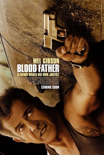 фильм кровный отец blood father 2016 смотреть онлайн