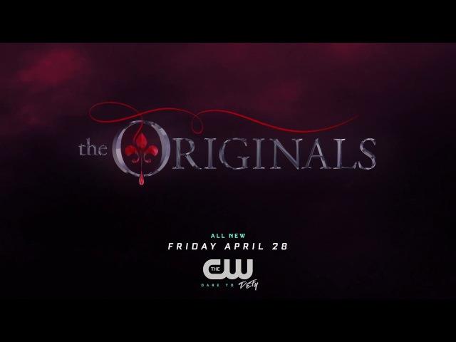 Первородные | Древние (The Originals) - 4 сезон 6 серия | ПРОМО Русские Субтитры |
