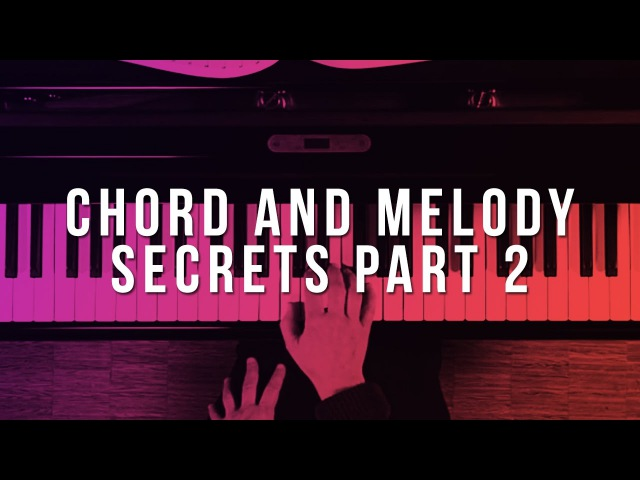 Chord Melody Secrets: Part 2