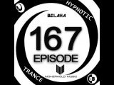 Belaha - Hypnotic Trance Ep.167 (Hypno Uplifting June 2016)