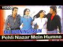 Pehli Nazar Mein Humne Full Video Song The Burning Train Dharmendra Vinod Khanna