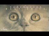 Superlover - Belt Drive (Original Mix) Suara