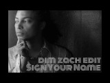 Terence Trent D'Arby - Sign Your Name (Dim Zach Edit)