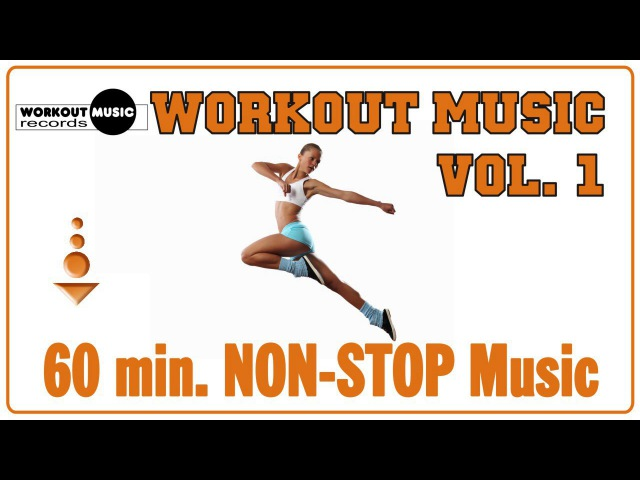 Workout Music Vol. 1 - 60 min Non-Stop Music [142 bpm - 32 count]