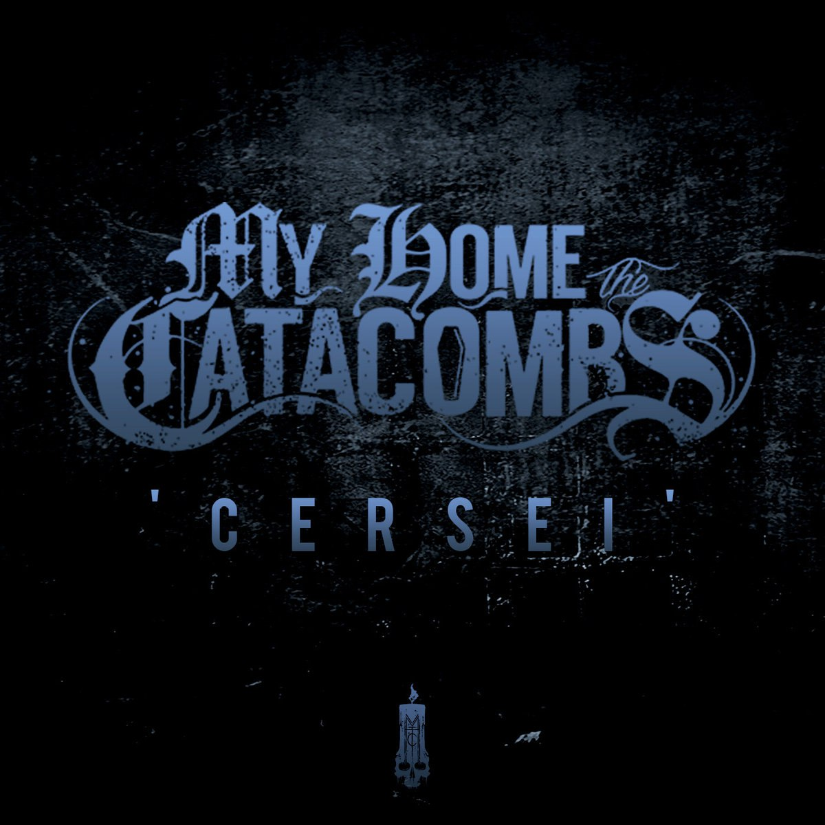 My Home, The Catacombs - Cersei [single] (2016)
